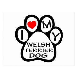 I Love My Welsh Terrier Dog Post Card