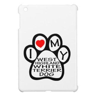 I Love My West Highland White Terrier Dog iPad Mini Covers