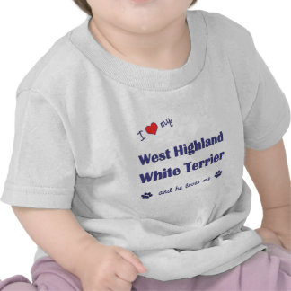 I Love My West Highland White Terrier (Male Dog) T-shirts