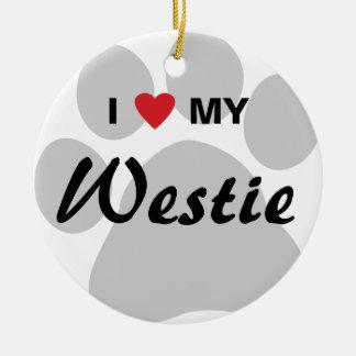I Love My West Highland White Terrier (Westie) Ceramic Ornament