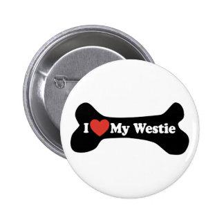 I Love My Westie - Dog Bone Button