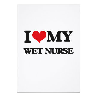 I love my Wet Nurse Custom Invites