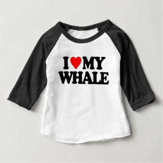 I LOVE MY WHALE BABY T-Shirt