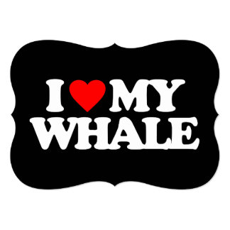 I LOVE MY WHALE INVITATIONS