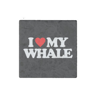 I LOVE MY WHALE STONE MAGNET