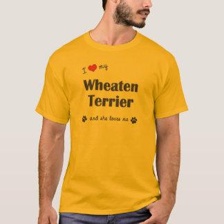 I Love My Wheaten Terrier (Female Dog) T-Shirt