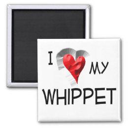 I Love My Whippet Magnet