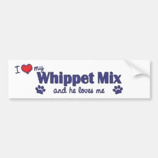 I Love My Whippet Mix (Male Dog) Car Bumper Sticker