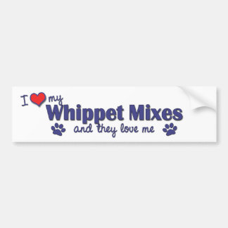 I Love My Whippet Mixes (Multiple Dogs) Car Bumper Sticker