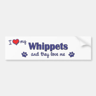 I Love My Whippets (Multiple Dogs) Car Bumper Sticker