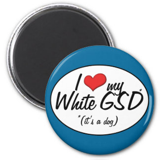I Love My White GSD (It's a Dog) Magnet