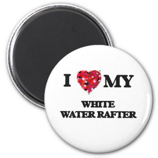 I love my White Water Rafter 2 Inch Round Magnet
