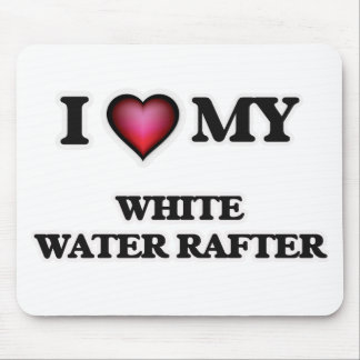 I love my White Water Rafter Mouse Pad