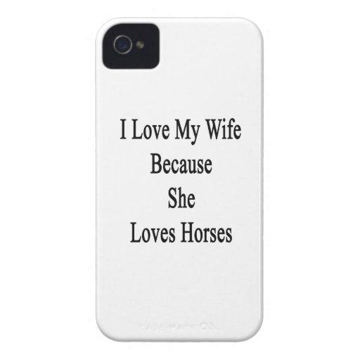 I Love My Wife Because She Loves Horses Blackberry Case