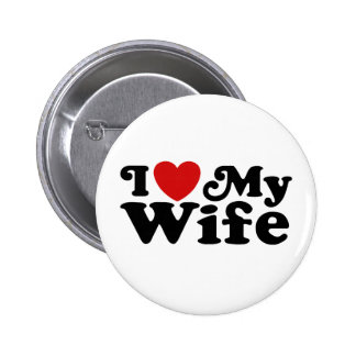 I Love My Wife Button