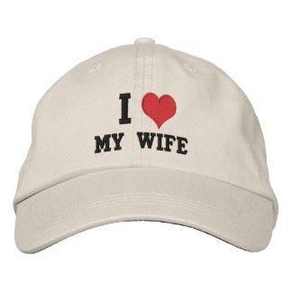 """""""I Love My Wife"""" Embroidered Baseball Hat"""