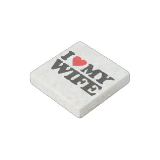 I LOVE MY WIFE STONE MAGNET