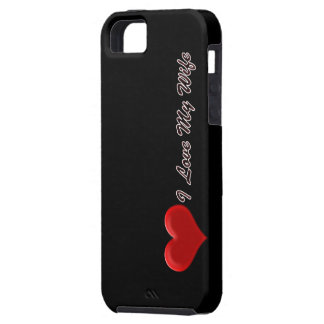 I Love My Wife iPhone SE/5/5s Case