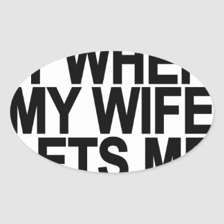 I Love My Wife LETS PLAY DISC GOLF.png Oval Sticker