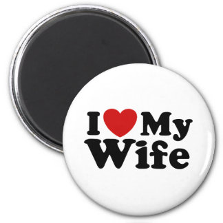 I Love My Wife 2 Inch Round Magnet