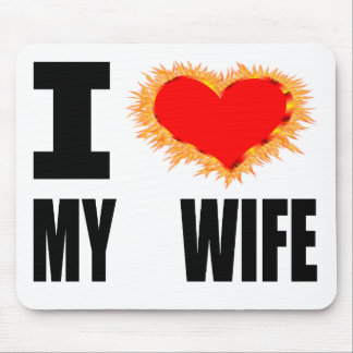 I Love My Wife Mouse Pad