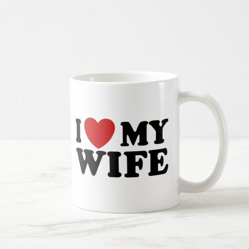 I Love My Wife Coffee Mugs