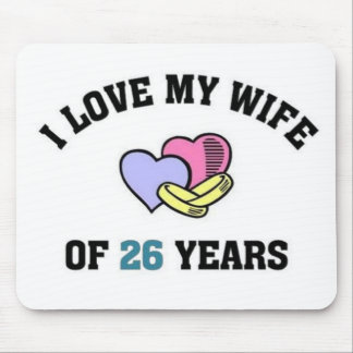 I love my wife of 24 yeaqrs mouse pad