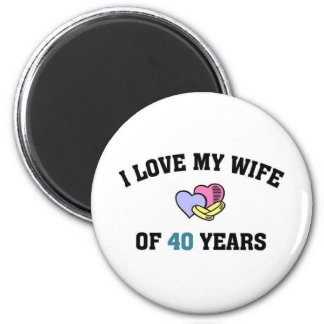 I love my wife of 40 years 2 inch round magnet