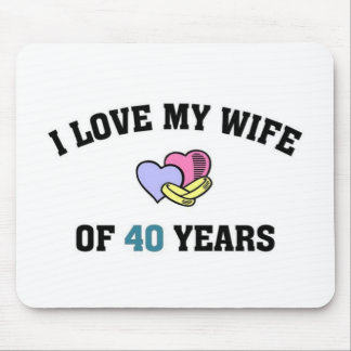 I love my wife of 40 years mousepads