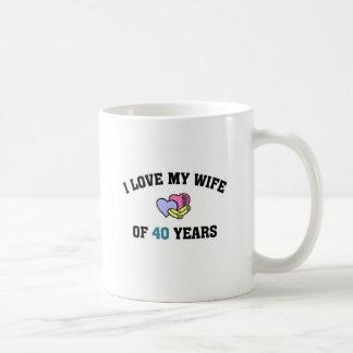 I love my wife of 40 years coffee mug