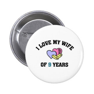 I love my wife of 9 years button