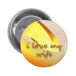 i love my wife pin