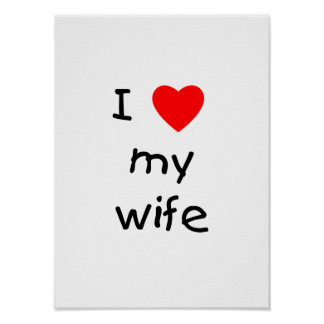 I Love My Wife Posters
