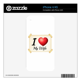 I love my wife skin for the iPhone 4