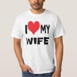 I love my wife. tee shirt