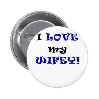 I Love my Wifey Button