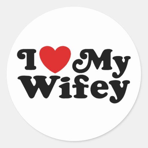 I Love My Wifey Classic Round Sticker