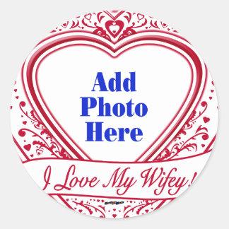 I Love My Wifey! - Photo Red Hearts Classic Round Sticker