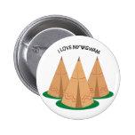 I Love My Wigwam 2 Inch Round Button