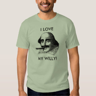 I LOVE MY WILLY! TEE SHIRT