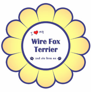 I Love My Wire Fox Terrier (Female Dog) Cut Out