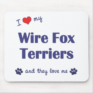I Love My Wire Fox Terriers (Multiple Dogs) Mouse Pad