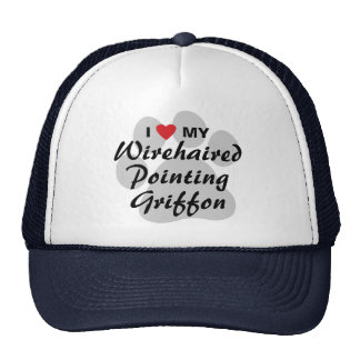 I Love My Wirehaired Pointing Griffon Trucker Hats
