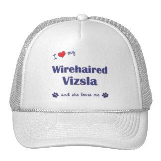 I Love My Wirehaired Vizsla (Female Dog) Hat