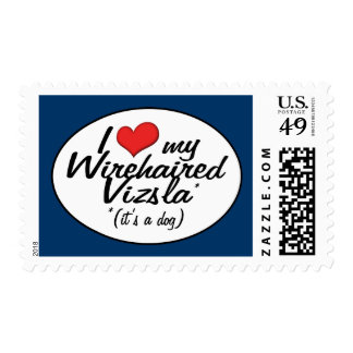 I Love My Wirehaired Vizsla (It's a Dog) Postage Stamp