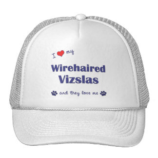 I Love My Wirehaired Vizslas (Multiple Dogs) Trucker Hats