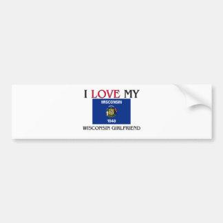 I Love My Wisconsin Girlfriend Bumper Sticker