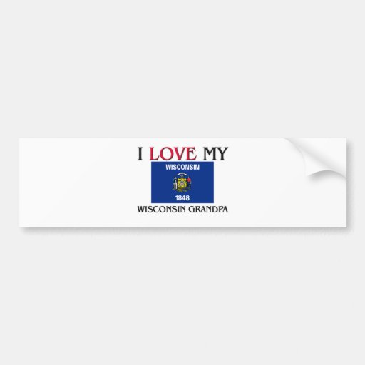 I Love My Wisconsin Grandpa Bumper Sticker