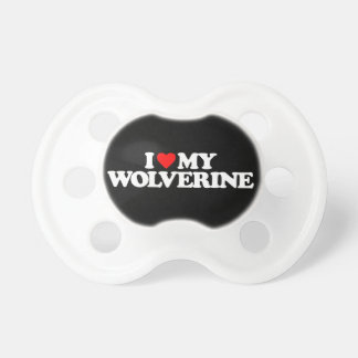 I LOVE MY WOLVERINE PACIFIER