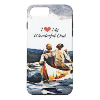 I Love My Wonderful Dad iPhone 7 Plus Case